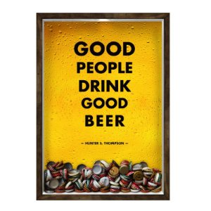 QUADRO 33X43  PORTA TAMPINHA CERVEJA Nerderia e Lojaria cerveja good people good beer madeira