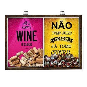 Quadro CAIXA 33x43 cm Porta Rolha Vinho E Tampinha Cerveja (2 Em 1) - Com LED Nerderia e Lojaria wine oclock e juizo mad