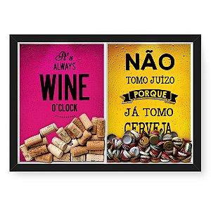 Quadro Porta Rolha Vinho E Tampinha Cerveja (2 Em 1) 33x43 cm  Nerderia e Lojaria wine oclock e juizo preto