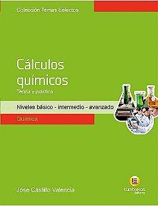 CÁLCULOS QUÍMICOS - TEORIA E PRÁTICA
