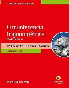 CIRCUNFERÊNCIA TRIGONOMÉTRICA - TEORIA E PRÁTICA