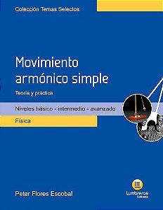 MOVIMENTO HARMÔNICO SIMPLES - TEORIA E PRÁTICA