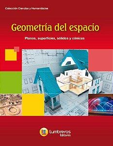 GEOMETRIA ESPACIAL - PLANOS, SUPERFÍCIES, SÓLIDOS E CÔNICAS