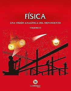 FÍSICA UMA VISÃO ANÁLITICA DO MOVIMENTO VOLUME I