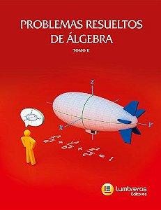 PROBLEMAS RESOLVIDOS ÁLGEBRA II