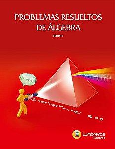 PROBLEMAS RESOLVIDOS ÁLGEBRA I