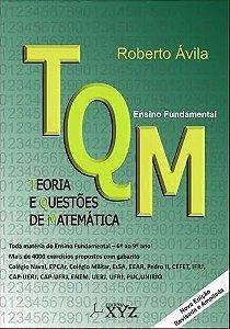 TQM - TEORIA E QUESTÕES DE MATEMÁTICA