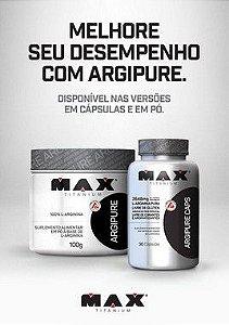 L-Arginine Argipure 30 Cápsulas - Max Titanium
