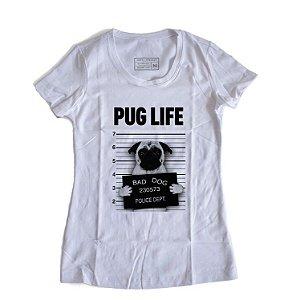 Camiseta Feminina Pug Life