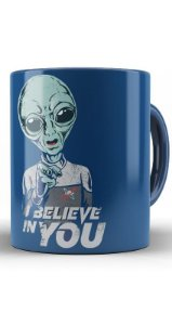 Caneca Alien - I Believe In You