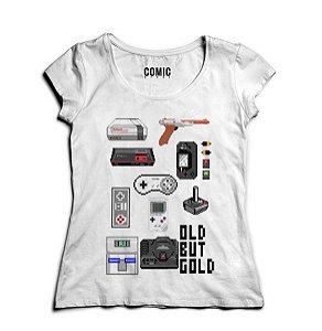 Camiseta Feminina Old But Gold - Nerd e Geek - Presentes Criativos