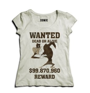 Camiseta Feminina Zeca Urubu  Reward $99.870.960 - Nerd e Geek - Presentes Criativos
