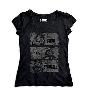 Camiseta Feminina  Star Wars The Good The Bad and The Wookiee