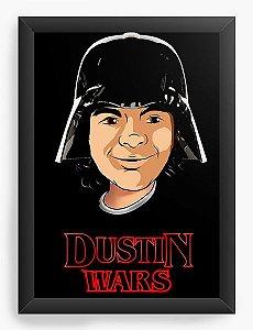 Quadro Decorativo A4 (33X24) Dustin Wars - Nerd e Geek - Presentes Criativos
