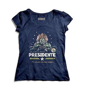 Camiseta Feminina Presidente Blanka - Nerd e Geek - Presentes Criativos