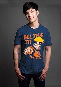 Camiseta Masculina  Anime Naruto Believe It - Nerd e Geek - Presentes Criativos