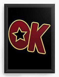 Quadro Decorativo A4 (33X24) OK - Nerd e Geek - Presentes Criativos