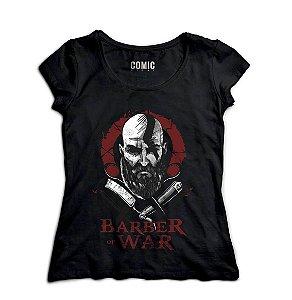 Camiseta Feminina Barber of War - Nerd e Geek - Presentes Criativos