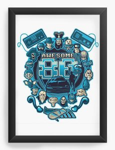 Quadro Decorativo A3 (45X33) Awesome 80 - Nerd e Geek - Presentes Criativos