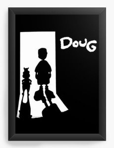 Quadro Decorativo A3 (45X33) Doug Funny - Nerd e Geek - Presentes Criativos