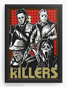 Quadro Decorativo A4 (33X24) Killers - Nerd e Geek - Presentes Criativos