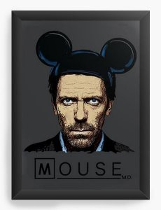 Quadro Decorativo A4 (33X24) Dr House: Mouse  - Nerd e Geek - Presentes Criativos