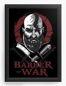 Quadro Decorativo A4 (33X24) Barber of War  - Nerd e Geek - Presentes Criativos