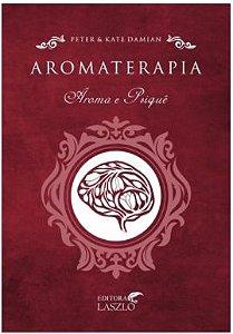 Aromaterapia Aroma e Psique