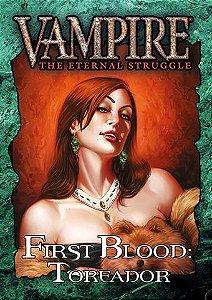 VtES – Primeiro Sangue: Toreador