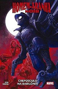 Homem-Aranha Noir: Crepúsculo na Babilônia