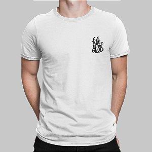 Camiseta Masculina - Life is Good