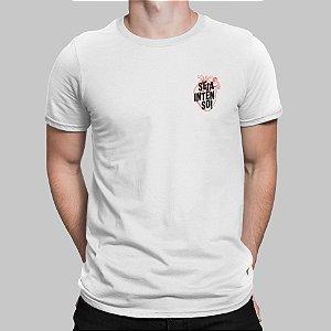 Camiseta Masculina - Seja Intenso de Coração