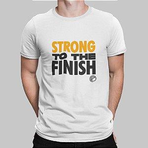 Camiseta Masculina - Strong to The Finish