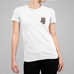 Camiseta Feminina - Seja Intenso de Coração