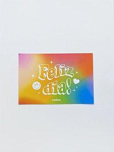 Cartão Feliz Dia!