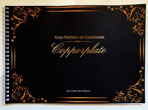 Guia Prático De Caligrafia Copperplate/Cursica Inglesa