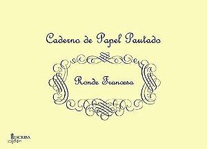 Caderno Pautado para Caligrafia Ronde Francesa - 15 Folhas - A04