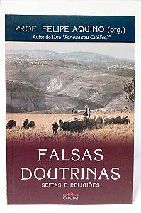 FALSAS DOUTRINAS - Seitas e Religiões