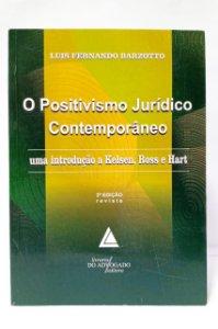 O POSITIVISMO JURÍDICO CONTEMPORÂNEO