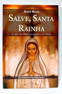 SALVE, SANTA RAINHA