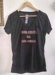 T-shirt: Toma conta da sua vida