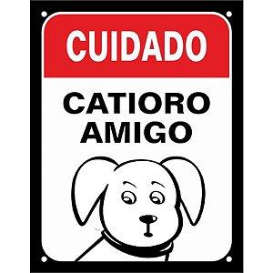 """Placa """"Cuidado, Catioro amigo"""" - unitário - Sinalize"""
