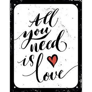 "Placa ""All you need is love"" - unitário - Sinalize"
