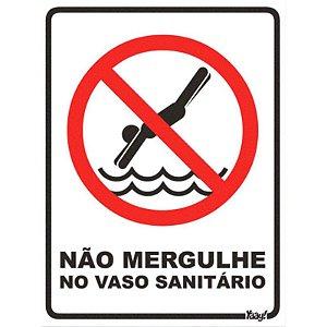"""Placa """"Proibido Mergulhar no Vaso Sanitário"""" - unitário - Yaay!"""