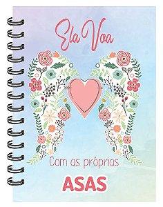 Caderno Ela Voa Com as Próprias Asas
