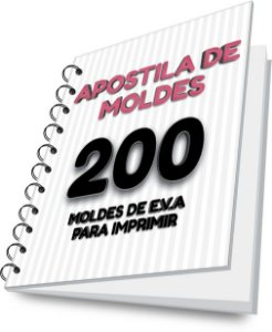 APOSTILA DE MOLDES 200 MOLDES DE E.V.A