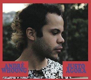 "CD - André Whoong  ""Justo agora"" Autografado"