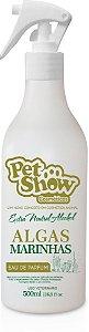 PERFUME ALGAS MARINHAS 500ML - PET SHOW