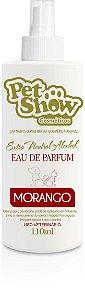 PERFUME MORANGO 110 ML - PET SHOW