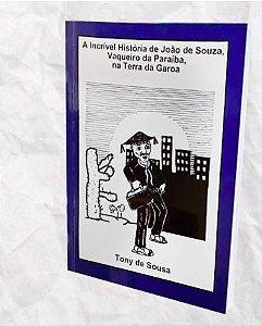 A Incrível História de João de Souza, vaqueiro da Paraíba, na Terra da Garoa